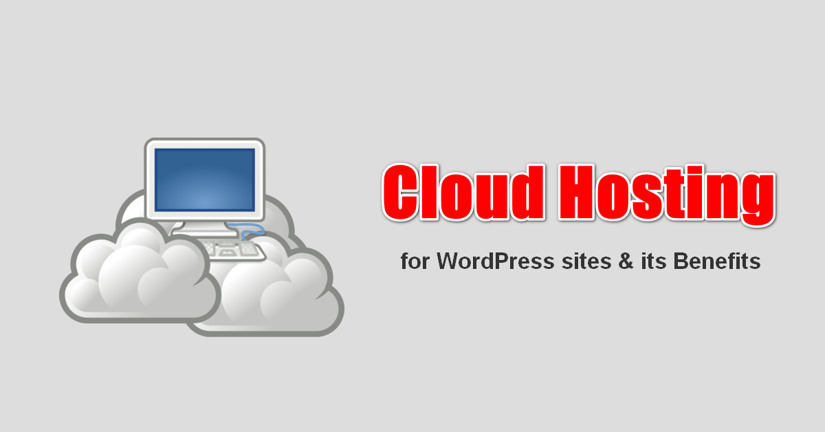 cloud hosting and its benefits