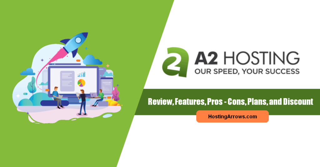 a2 hosting review - features, plans, and discount