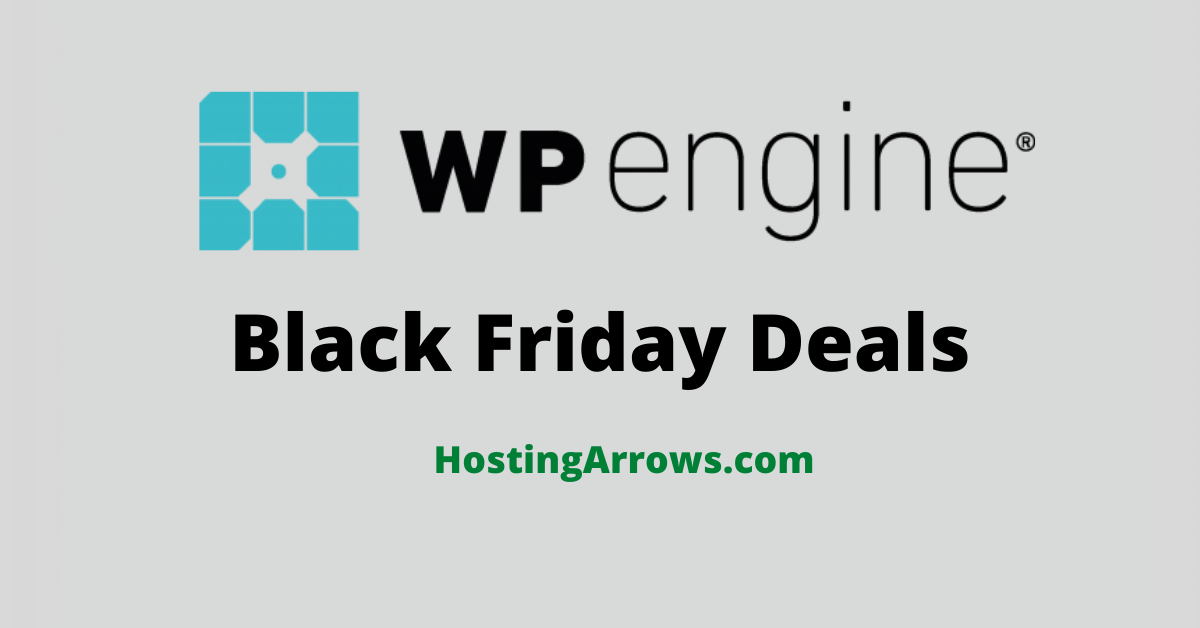 WP Engine Black Friday deal 2021 and Cyber Monday Sale